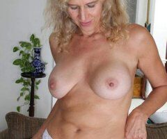 🔥49yo BIG softpussy💞Waiting for Fun & More💞CAN HOST💞 - Image 1