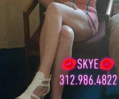 SKYE💋💋💋(312)986-4822 READY NOW - Image 1