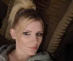 Marysville female escort - I'm a Hot blonde ready, willing, AND AVAILABLE RIGHT NOW!