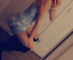Visalia female escort - Young hot and ready for a kinky wild night who's gonna come put me in my place and put it down on this young pussy