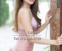 Orange County female escort - ▬▬ 💘 ▬▬ Sweet Asian Hot girls❌⭕️❌⭕️ Tel: 310-326-9739 ▬▬ 💘 ▬▬