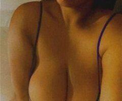 San Gabriel Valley female escort - BIG TITTIES BBW