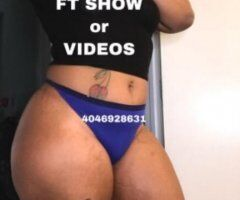 Atlanta female escort - (🎥📲• FACETIME SHOWS🤪Can I JIGGLE this FAT ASS for U •VIDEOS for SALE