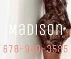 Augusta female escort - 💋💋🍑Catch Me While I'm here 💦Come Experience The Best🍑Madison 💦💋