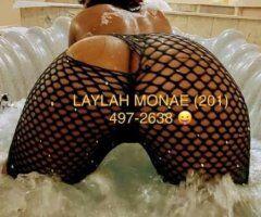 South Jersey female escort - LAYLAH MONAE💦🤑🥰