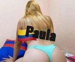 """🔥🔥🔥🔥🔥 """"TODAY TODAY ARRIVED """" 🔥🔥🔥 TODAY ARRIVED 🔥🔥🔥🔥 PAULA Diva 🔥🔥🔥 COLOMBIAN - CARTAGENA 🔥🔥🔥🔥 COME TO SEE ME PAPI 🔥🔥 SO TASTE ME🔥🔥🔥PAPI 😋😋😋🔥🔥🔥 - Image 5"""